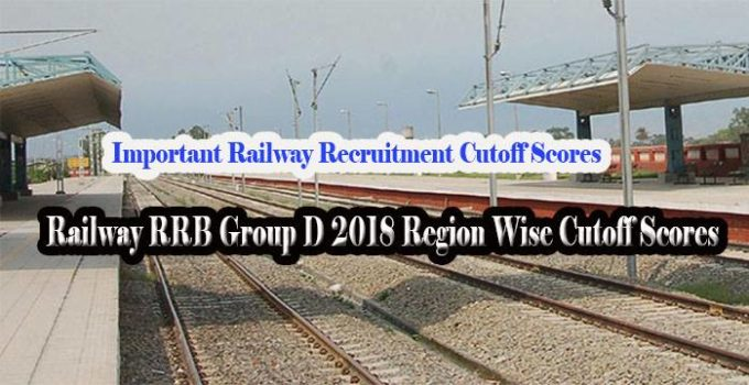 RRB Previous year Region Wise Cutoff score for group D