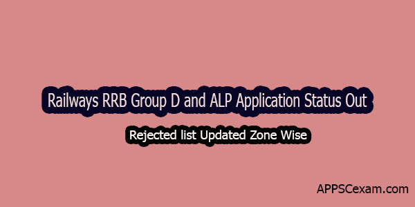 Railways RRB Group D and ALP Application Status Out